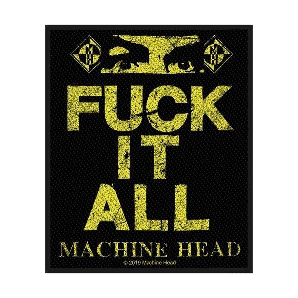 Machine Head Fuck It All Patch