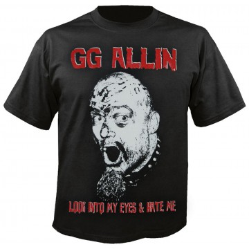 Allin, G.G. Look Into My Eyes & Hate Me T-Shirt