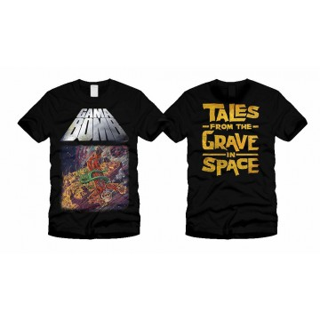 Gamma Bomb Tales From The Grave In Space T-Shirt