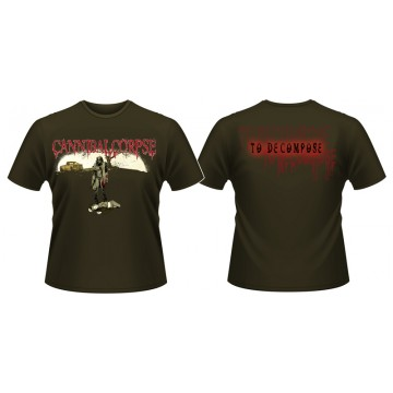 Cannibal Corpse To Decompose? T-Shirt