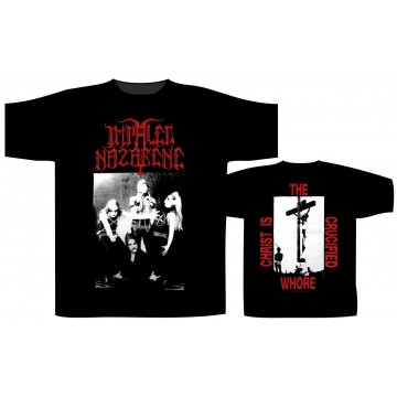 Impaled Nazarene Christ Is The Crucified Whore T-Shirt