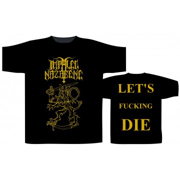 Impaled Nazarene Let'S Fucking Die T-Shirt