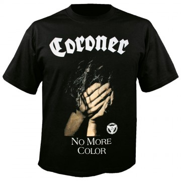 Coroner No More Color T-Shirt